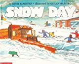Snow Day, Betsy Meastro, 0590460838