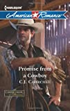Promise from a Cowboy, C. J. Carmichael, 0373754647