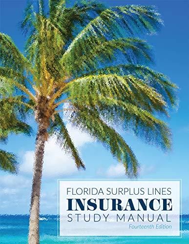 Line Manual (Florida Surplus Lines Insurance Study Manual)