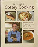 The Best of Cottey Cooking, Michael Richardson, 098452830X