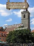 Back Roads of Europe - Thuringen, Germany