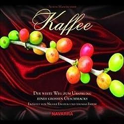 Kaffee. Der Weg zum Geschmack