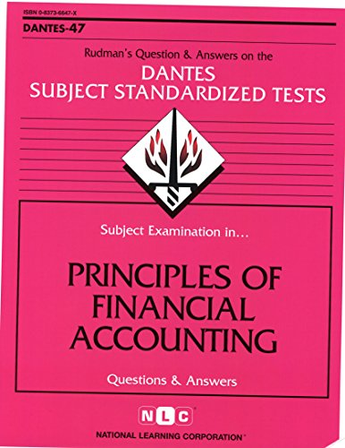 DSST Principles of Financial Accounting (Passbooks) (DANTES SUBJECT STANDARDIZED TESTS (DANTES))