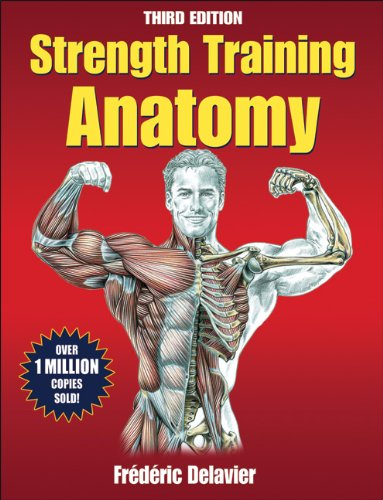 Strength Training Anatomy, 3rd Edition PDF