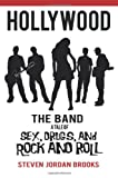 Hollywood the Band, Steven Jordan Brooks, 1477276912