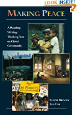 Making Peace: A Reading/Writing/Thinking Text on Global Community (Paperback)