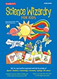 img - for Science Wizardry for Kids book / textbook / text book