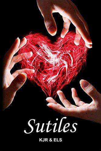 Sutiles (Trilogía Sutiles nº 1) (Spanish Edition) by [KJR, ELS