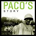 Paco's Story Audiobook by Larry Heinemann Narrated by Richard Ferrone