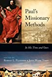 img - for Paul's Missionary Methods: In His Time and in Ours book / textbook / text book