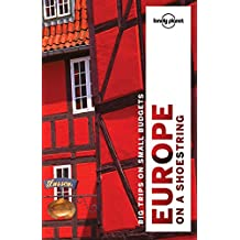 Lonely Planet Europe on a shoestring 9th Ed.: 9th Edition