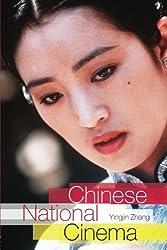 Chinese National Cinema (National Cinemas) by Yingjin Zhang (2004-07-17)