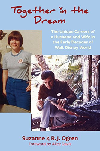 Together in the Dream: The Unique Careers of a Husband and Wife in the Early Decades of Walt Disney ()