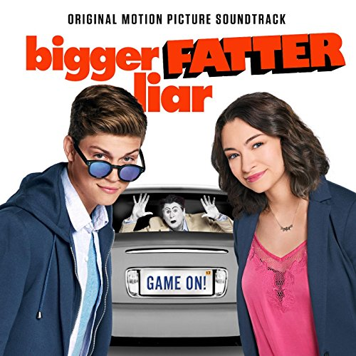 Bigger Fatter Liar (Original Motion Picture Soundtrack)