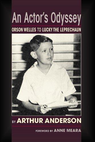An Actor's Odyssey: Orson Welles to Lucky the Leprechaun (English Edition)