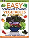 Easy Container Combos: Vegetables & Flowers (Pamela Crawford's Container Gardening)