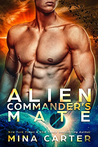 Alien Commander's Mate (Warriors of the Lathar Book 6) by [Carter, Mina]