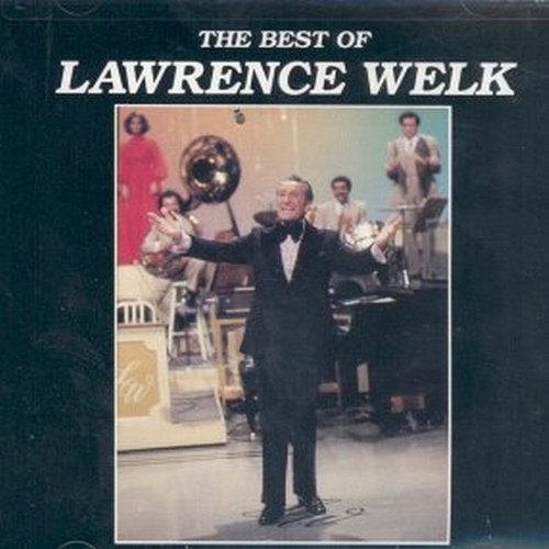 The Best of Lawrence Welk by Ranwood