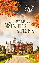 DAS ERBE DER WINTERSTEINS: FAMILIENGEHEIMNIS ROMAN (GERMAN EDITION)