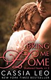 Bring Me Home (Shattered Hearts 3)
