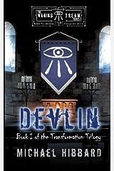 Waking Dream: Devlin (Transformation Series) (Volume 1) Paperback
