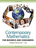 Contemporary Mathematics for Business and Consumers 6th Edition