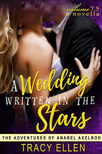 A Wedding Written in the Stars, A Novella (The Adventures of Anabel Axelrod)