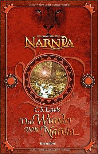 Das Wunder von Narnia (C.S. Lewis)