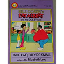 Fat Albert and the Cosby Kids: Take Two They're Small