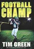 Football Champ, Tim Green, 0061626899