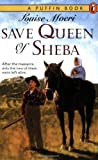 Save Queen of Sheba, Louise Moeri, 0140371486