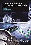 Ensayos de derecho contractual financiero (Spanish Edition)
