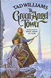 To Green Angel Tower (Memory, Sorrow & Thorn)