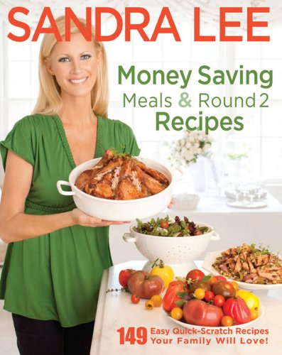 Money Saving Meals and Round 2 Recipes by [Lee, Sandra]
