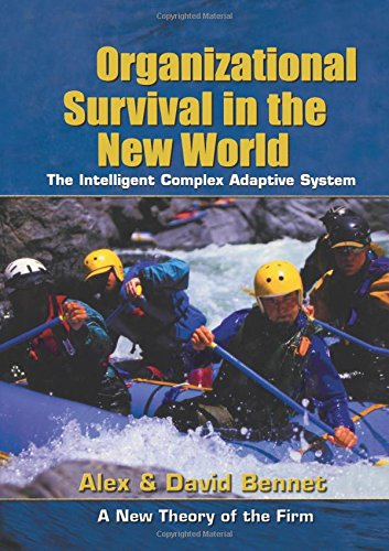 Organizational Survival in the New World: The Intelligent...