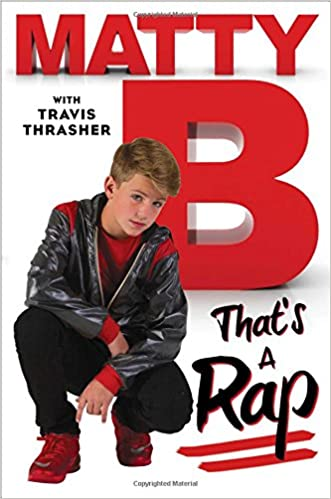 """Mattyb's first book """"That's a Rap"""""""