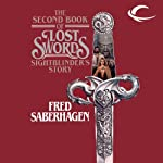 Sightblinder's Story: The Second Book of Lost Swords | Fred Saberhagen