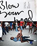 Blow Your Head: a Diplo Zine, Shane McCauley, 0985159529