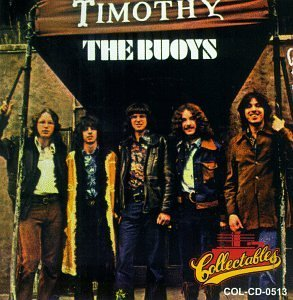 Timothy by The Buoys (1993-11-12)