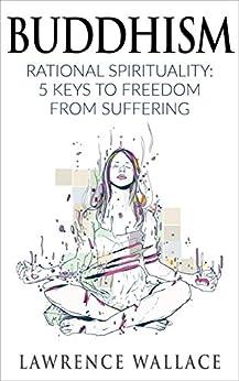 Buddhism Rational Spirituality Suffering Philosophy ebook product image