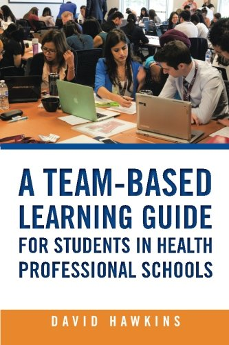 Download A Team-Based Learning Guide for Students in Health Professional Schools pdf epub