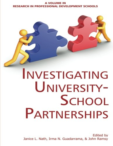 Investigating University-School Partnerships (Research in Professional Development Schools)