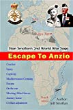 ESCAPE TO ANZIO: Stan Smollan s 2nd World War Saga