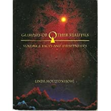Glimpses of Other Realities: Facts and Eyewitnesses by Linda Moulton Howe (1993-12-03)