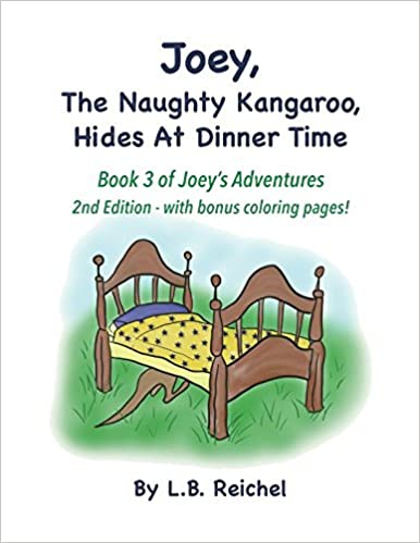 Joey The Naughty Kangaroo Hides At Dinner Time 2nd Edition With