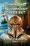 The Karmadont Chess Set (The Way of the Shaman: Book #5)