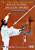 Bagua Flying Dragon Sword I II