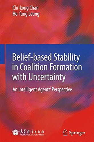 Belief Based Stability In Coalition Formation With Uncertainty  An Intelligent Agents Perspective