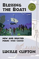 Blessing the Boats: New and Selected Poems 1988-2000 (American Poets Continuum)