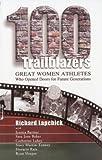 100 Trailblazers, Richar Lapchick, 1885693869